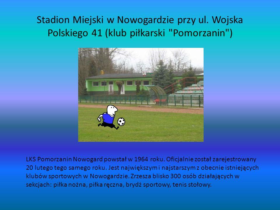Stadion Miejski w Nowogardzie przy ul