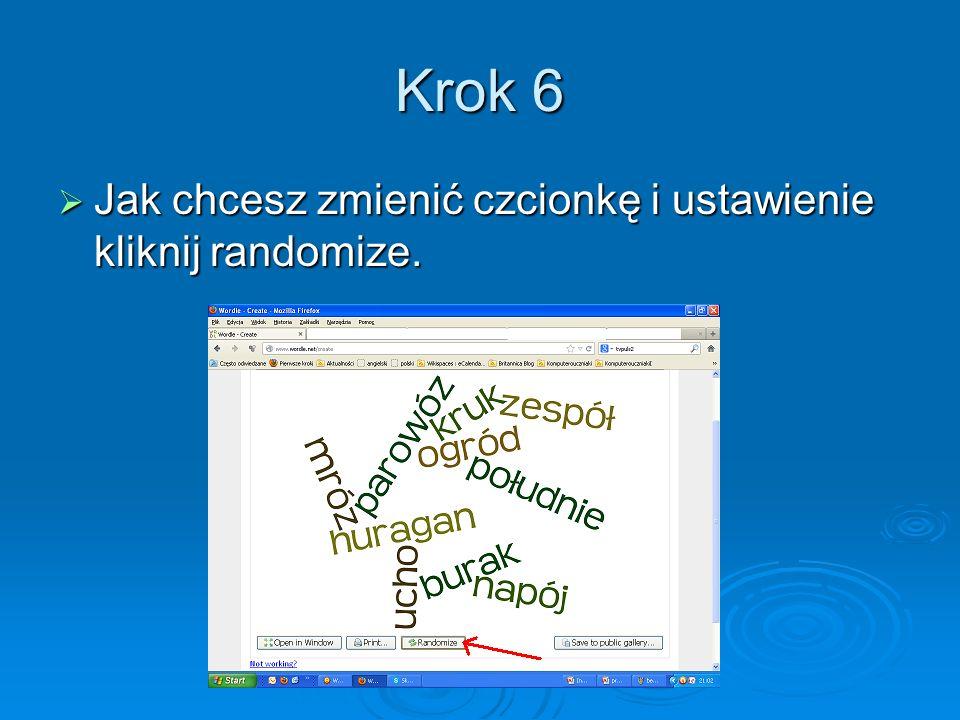 Krok 6 Jak chcesz zmienić czcionkę i ustawienie kliknij randomize.