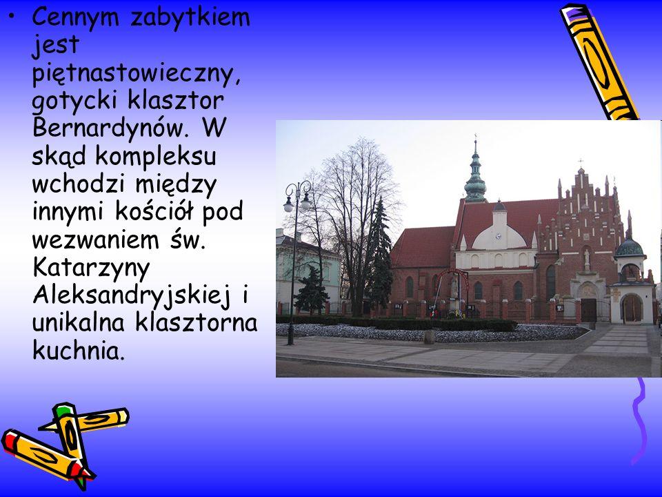 Cennym zabytkiem jest piętnastowieczny, gotycki klasztor Bernardynów