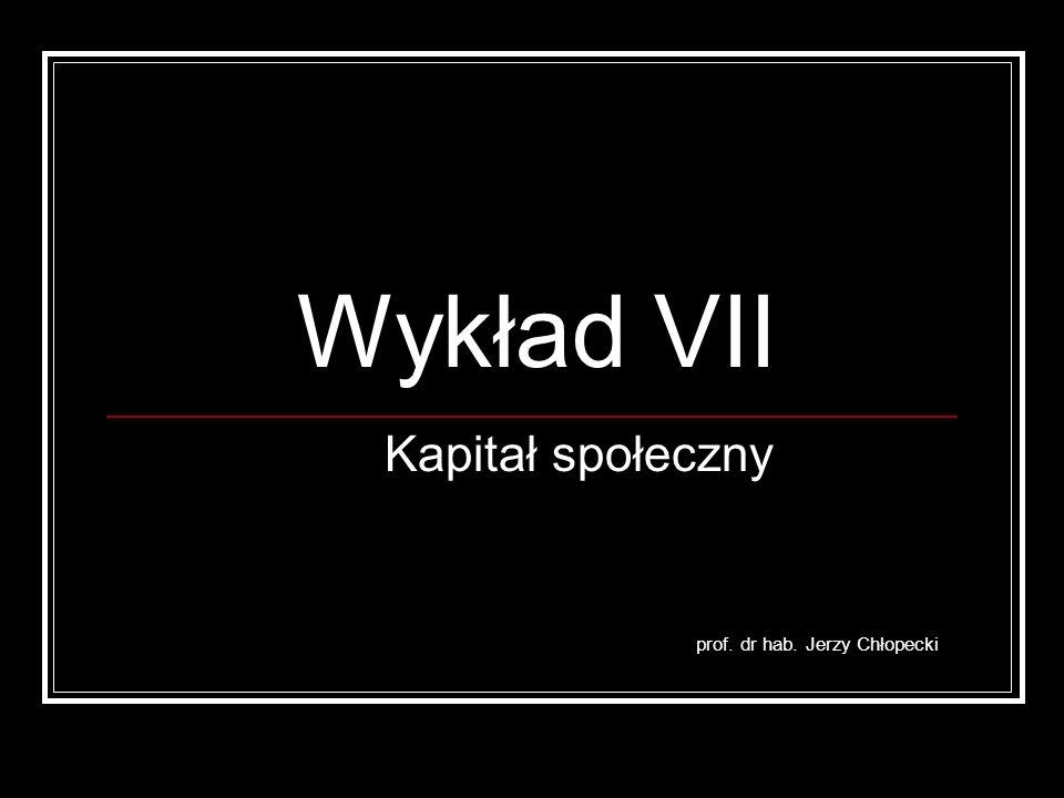 Kapitał społeczny prof. dr hab. Jerzy Chłopecki