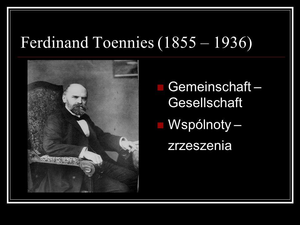 Ferdinand Toennies (1855 – 1936)