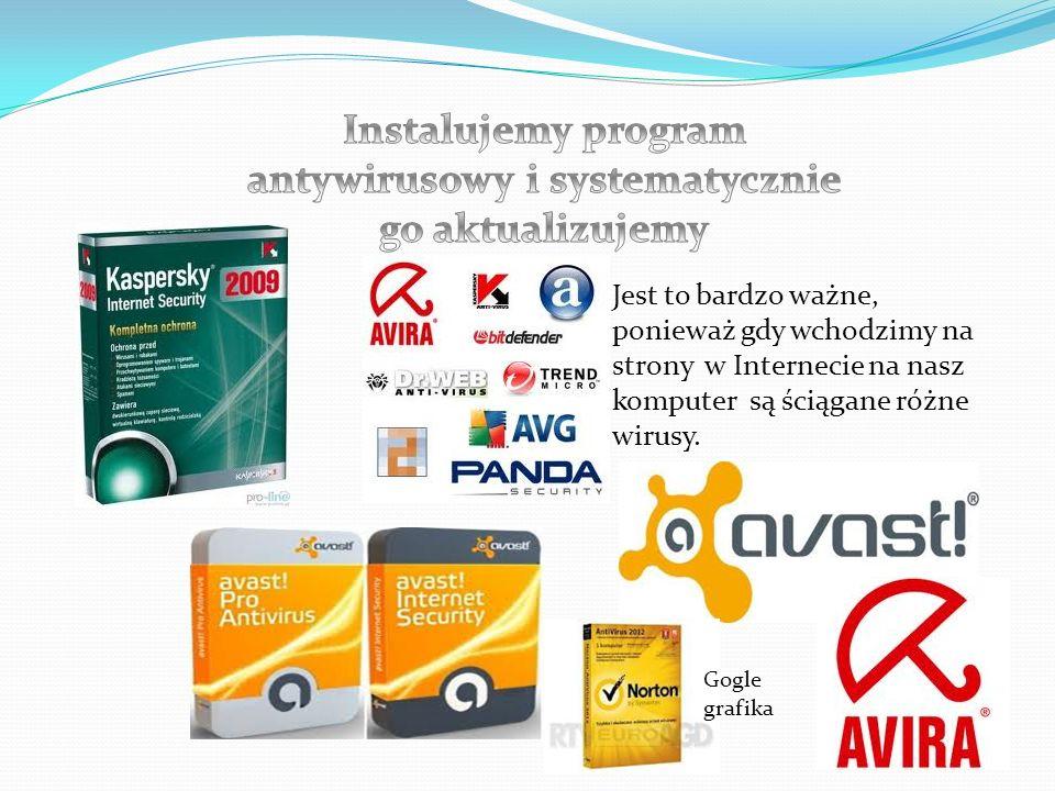Instalujemy program antywirusowy i systematycznie go aktualizujemy