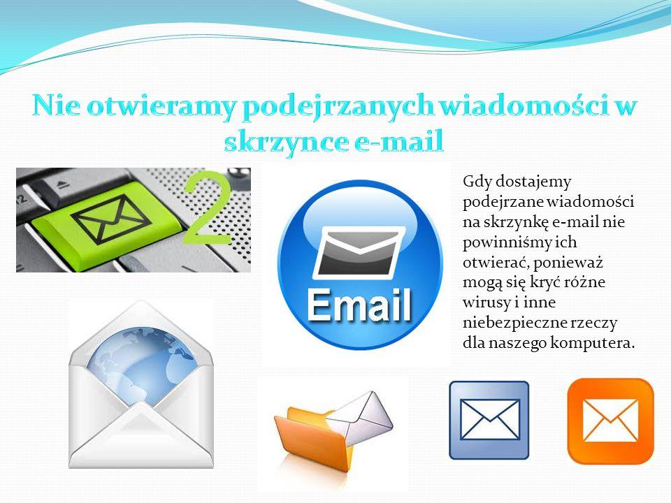 Nie otwieramy podejrzanych wiadomości w skrzynce e-mail