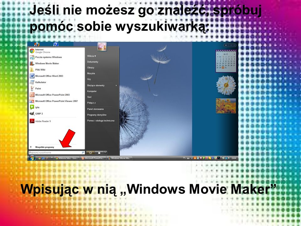 "Wpisując w nią ""Windows Movie Maker"