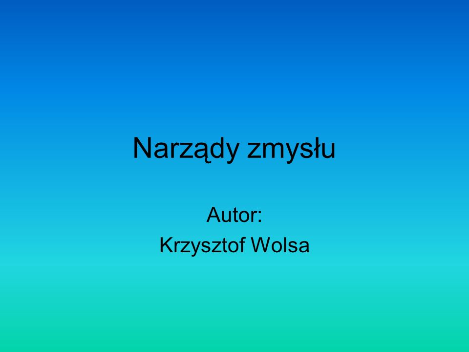 Autor: Krzysztof Wolsa