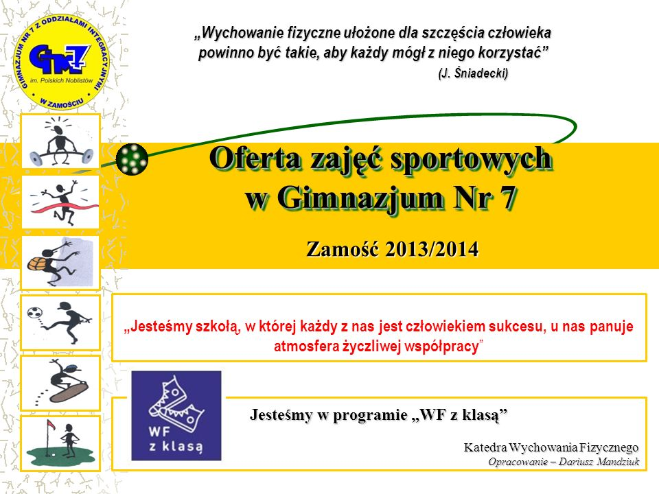 Oferta zajęć sportowych w Gimnazjum Nr 7