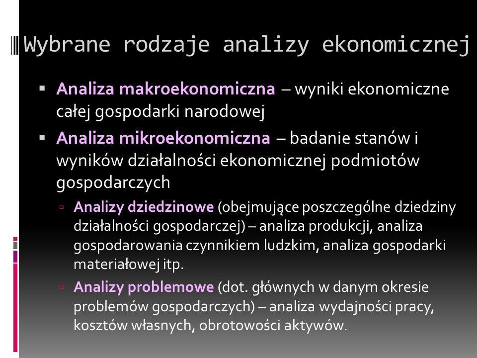 Wybrane rodzaje analizy ekonomicznej