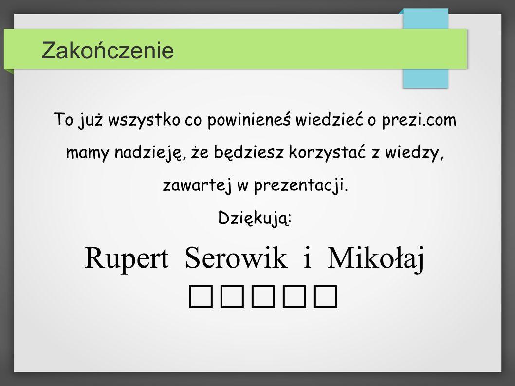 Rupert Serowik i Mikołaj Frycz