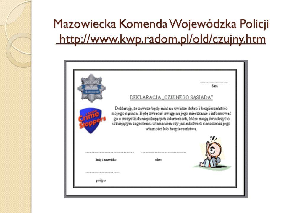 Mazowiecka Komenda Wojewódzka Policji http://www. kwp. radom