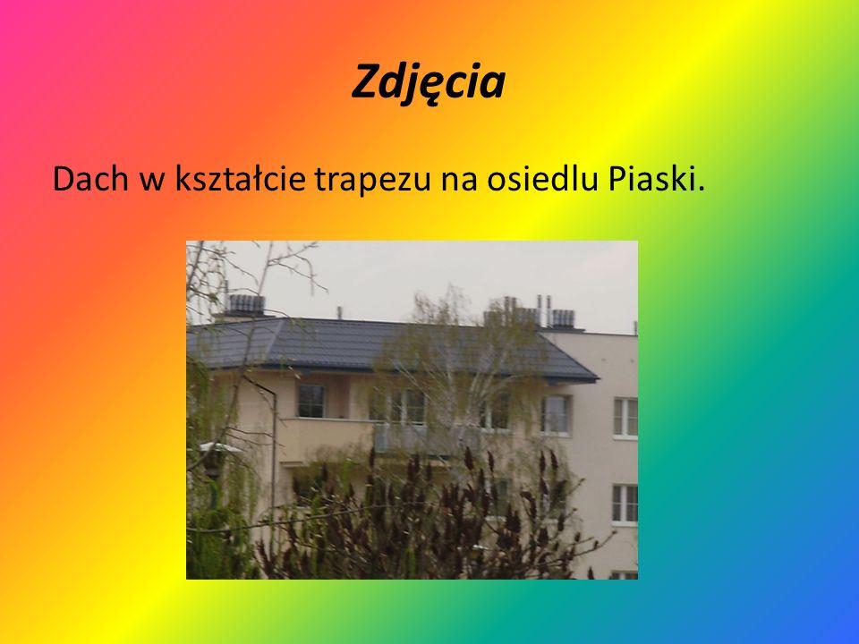 Zdjęcia Dach w kształcie trapezu na osiedlu Piaski.