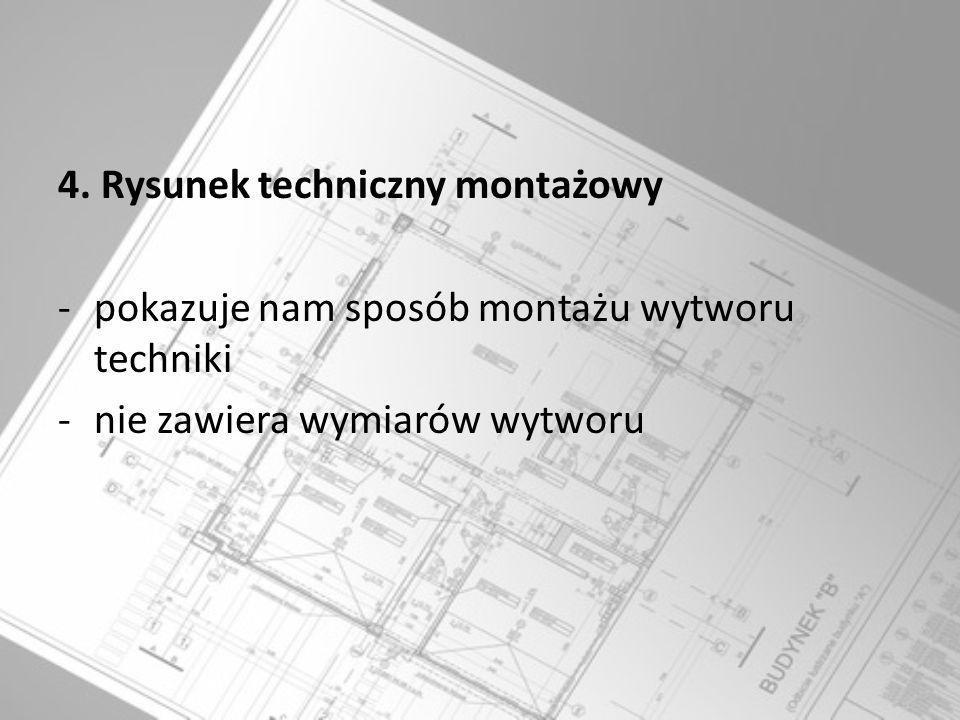 4. Rysunek techniczny montażowy