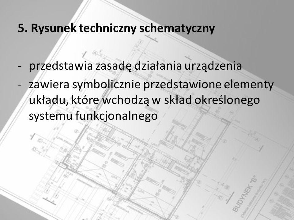 5. Rysunek techniczny schematyczny