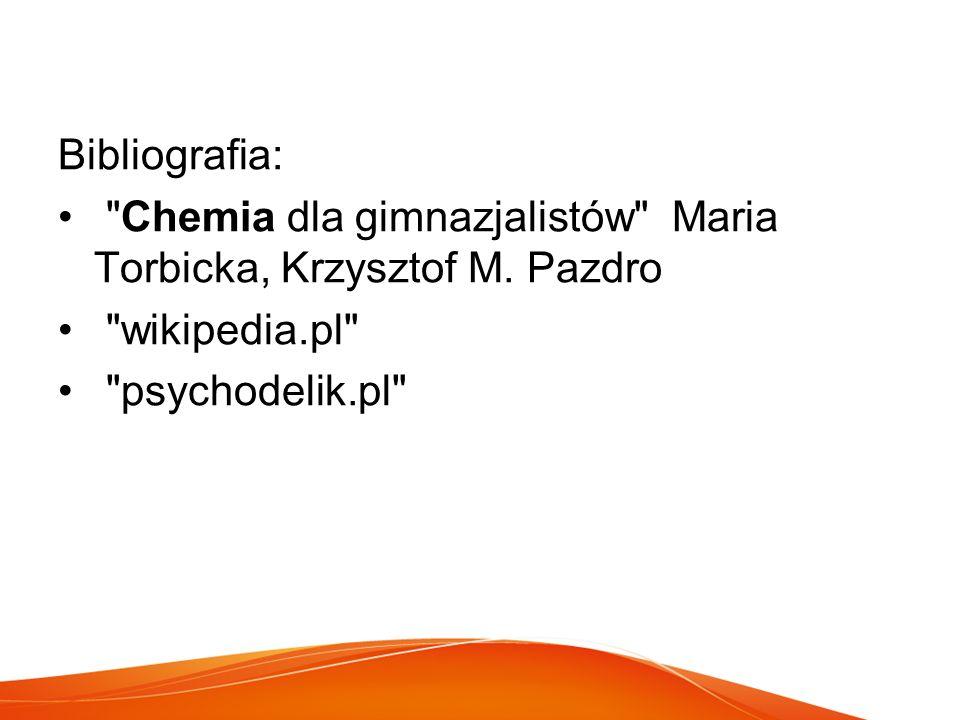 Bibliografia: Chemia dla gimnazjalistów Maria Torbicka, Krzysztof M.