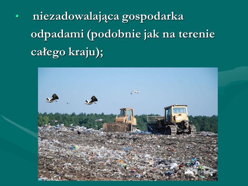 odpadami (podobnie jak na terenie całego kraju);