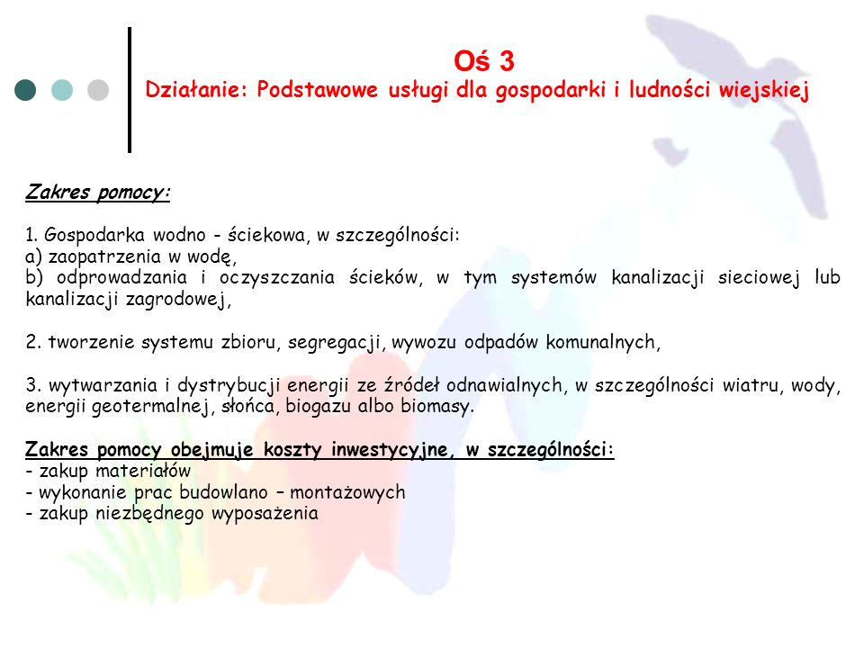 Oś 3 Działanie: Podstawowe usługi dla gospodarki i ludności wiejskiej