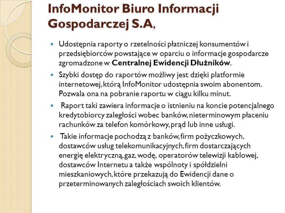 InfoMonitor Biuro Informacji Gospodarczej S.A,