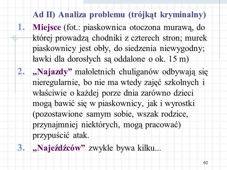 Ad II) Analiza problemu (trójkąt kryminalny)