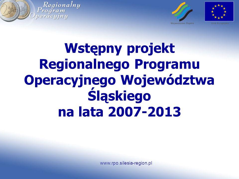 Wstępny projekt Regionalnego Programu Operacyjnego Województwa Śląskiego na lata 2007-2013