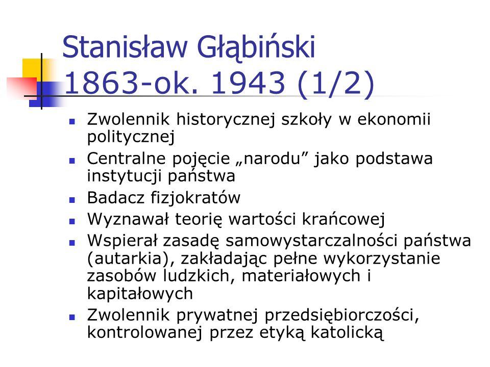 Stanisław Głąbiński 1863-ok. 1943 (1/2)