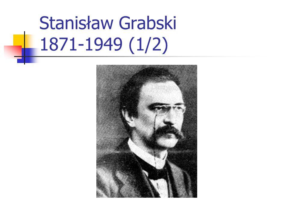Stanisław Grabski 1871-1949 (1/2)
