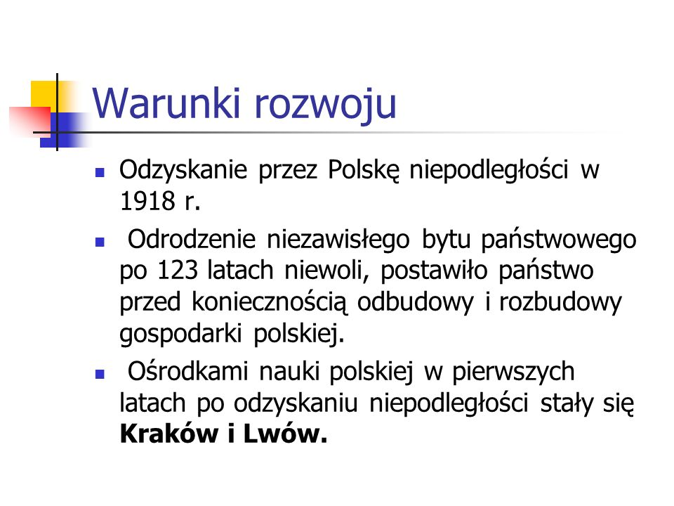 Warunki rozwoju Odzyskanie przez Polskę niepodległości w 1918 r.