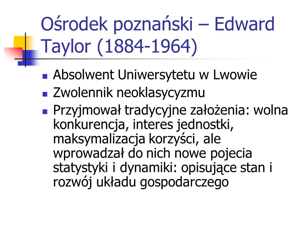 Ośrodek poznański – Edward Taylor (1884-1964)