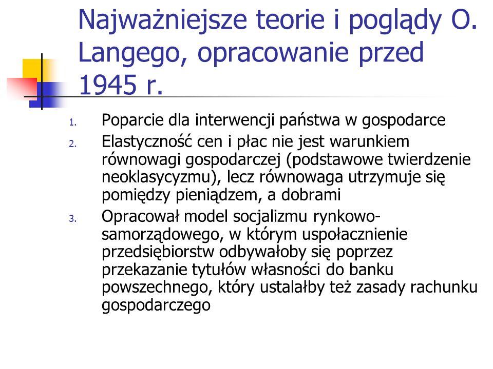 Najważniejsze teorie i poglądy O. Langego, opracowanie przed 1945 r.
