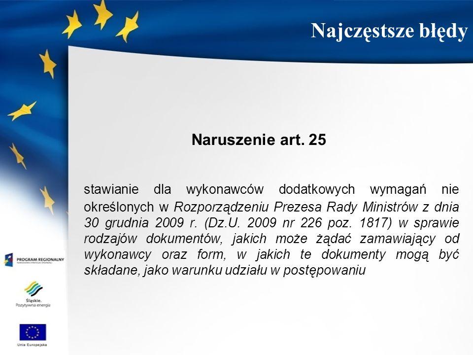 Najczęstsze błędy Naruszenie art. 25.