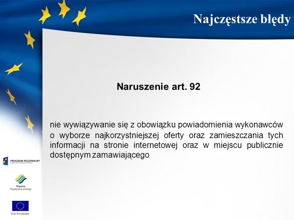 Najczęstsze błędy Naruszenie art. 92.
