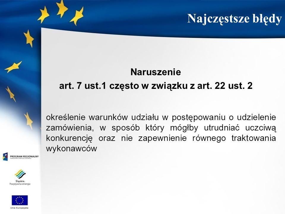 art. 7 ust.1 często w związku z art. 22 ust. 2
