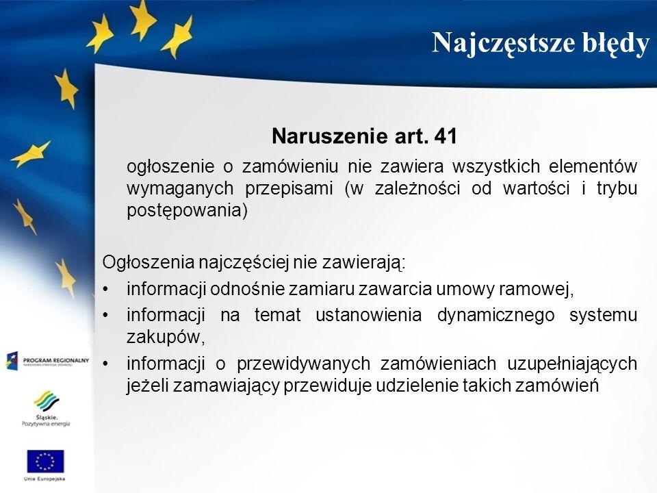Najczęstsze błędy Naruszenie art. 41