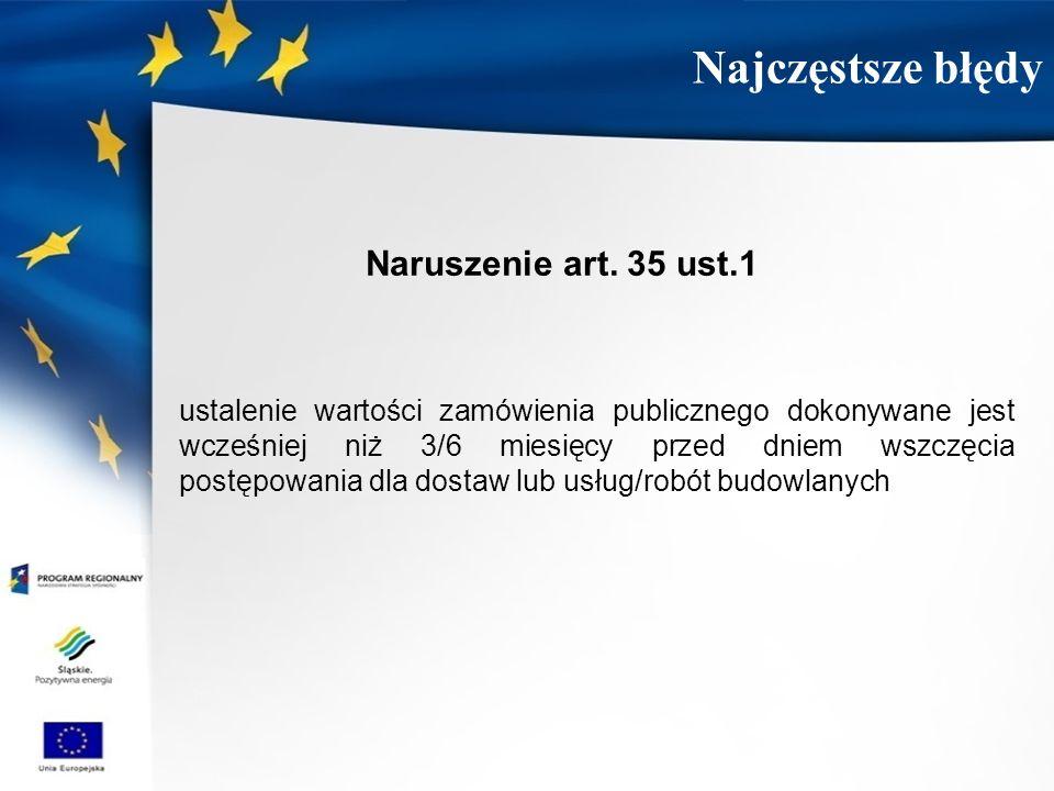 Najczęstsze błędy Naruszenie art. 35 ust.1