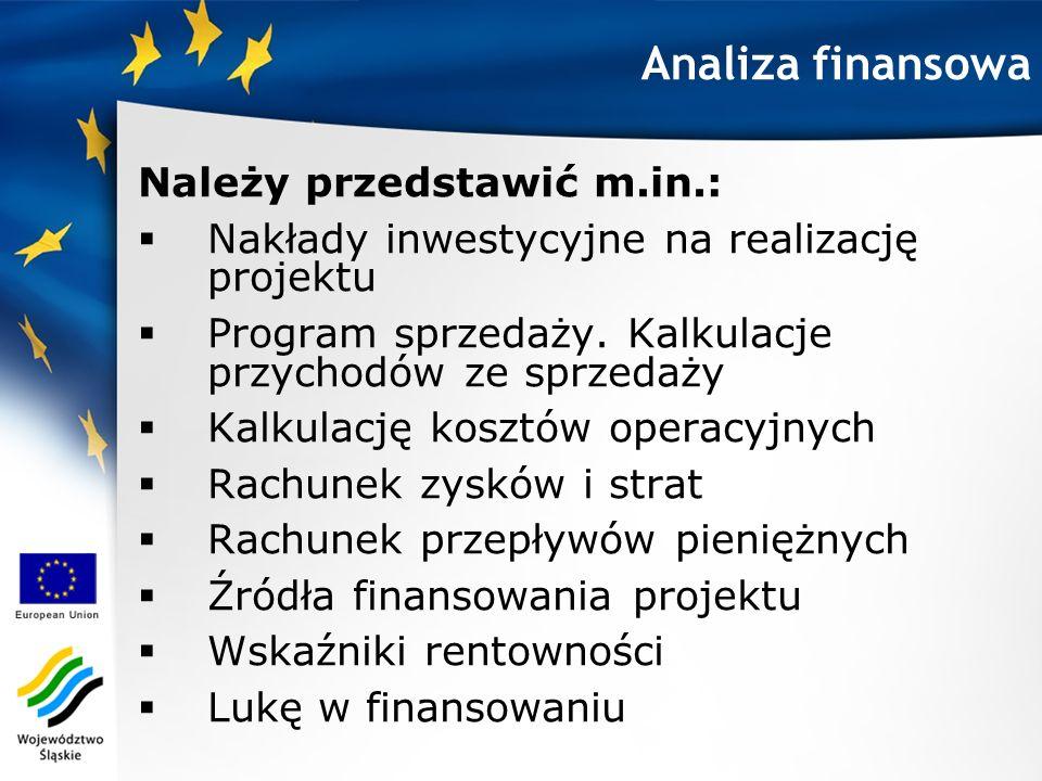 Analiza finansowa Należy przedstawić m.in.: