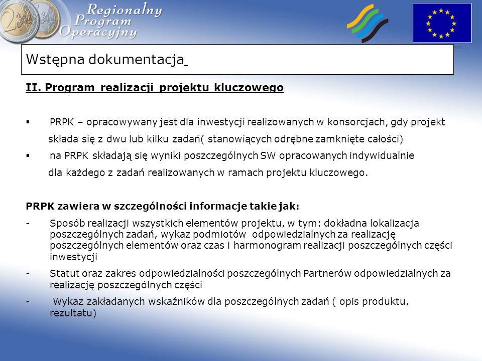 Wstępna dokumentacja II. Program realizacji projektu kluczowego