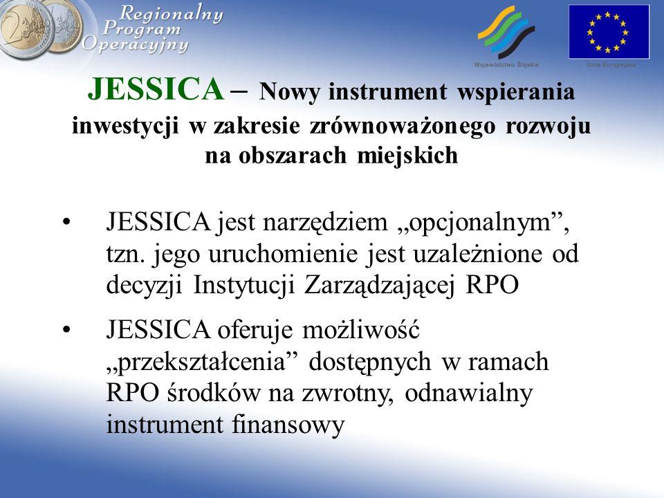 JESSICA – Nowy instrument wspierania inwestycji w zakresie zrównoważonego rozwoju na obszarach miejskich