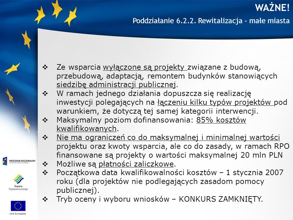 WAŻNE! Poddziałanie 6.2.2. Rewitalizacja – małe miasta