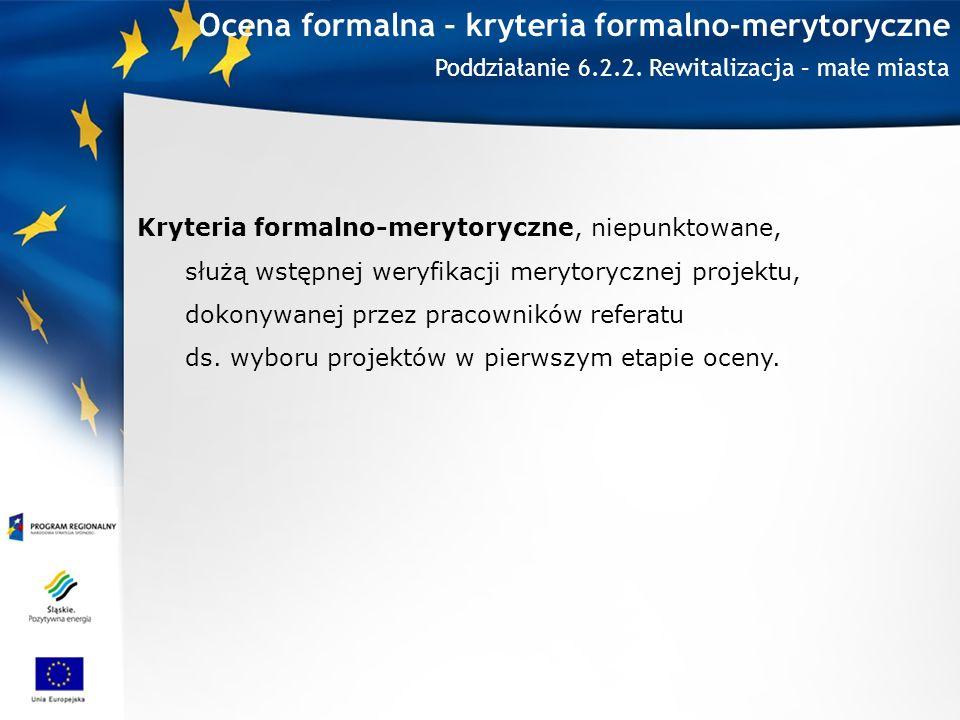 Ocena formalna – kryteria formalno-merytoryczne