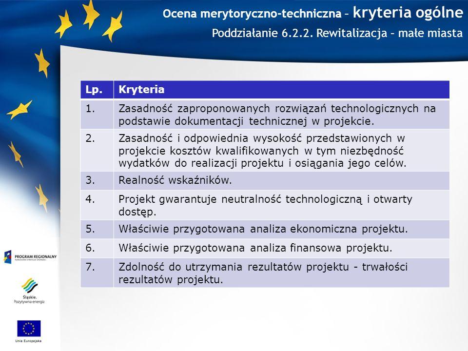 Ocena merytoryczno-techniczna – kryteria ogólne