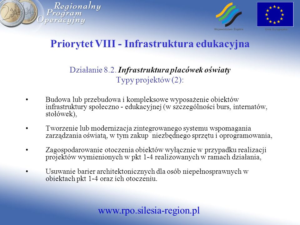 Priorytet VIII - Infrastruktura edukacyjna