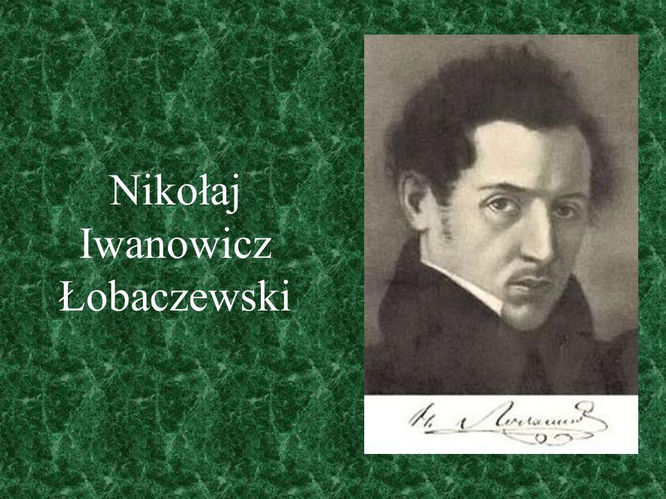 Nikołaj Iwanowicz Łobaczewski