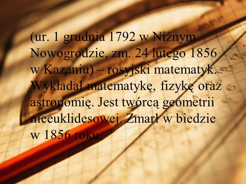 (ur. 1 grudnia 1792 w Niżnym Nowogrodzie, zm