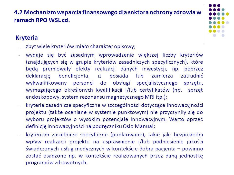 4.2 Mechanizm wsparcia finansowego dla sektora ochrony zdrowia w ramach RPO WSL cd.