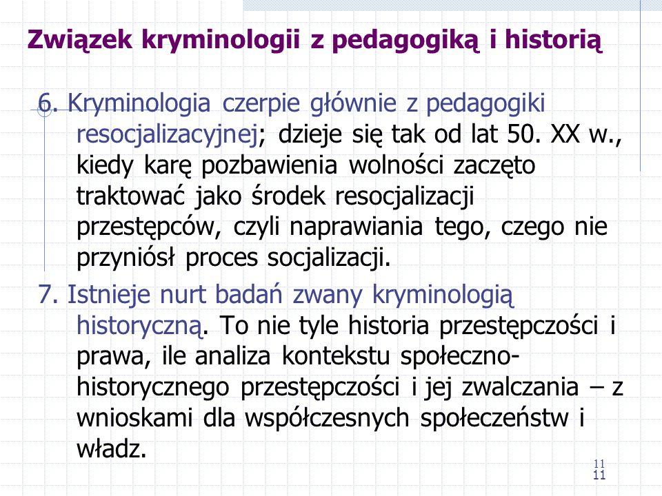 Związek kryminologii z pedagogiką i historią