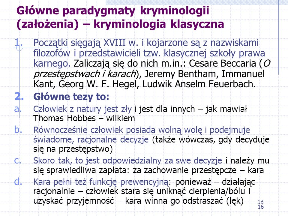 Główne paradygmaty kryminologii (założenia) – kryminologia klasyczna