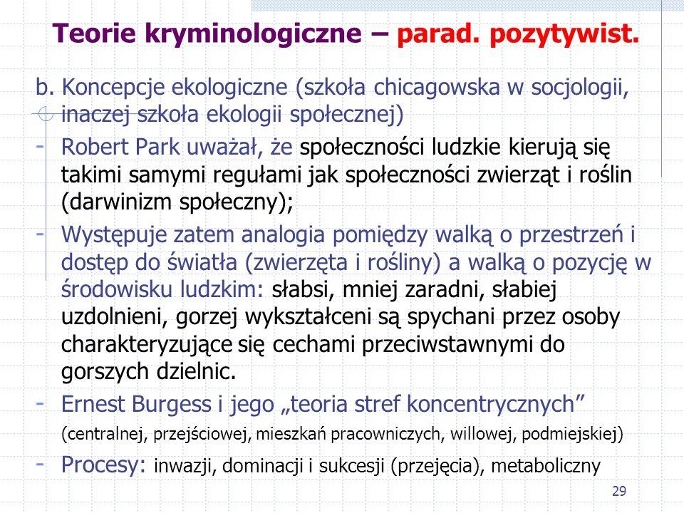 Teorie kryminologiczne – parad. pozytywist.
