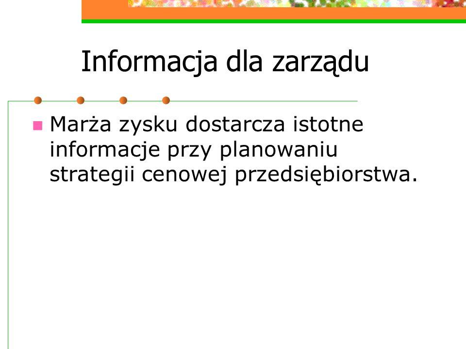 Informacja dla zarządu