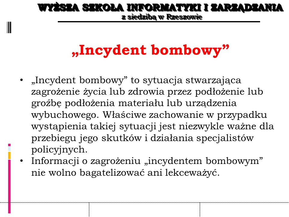 """Incydent bombowy"