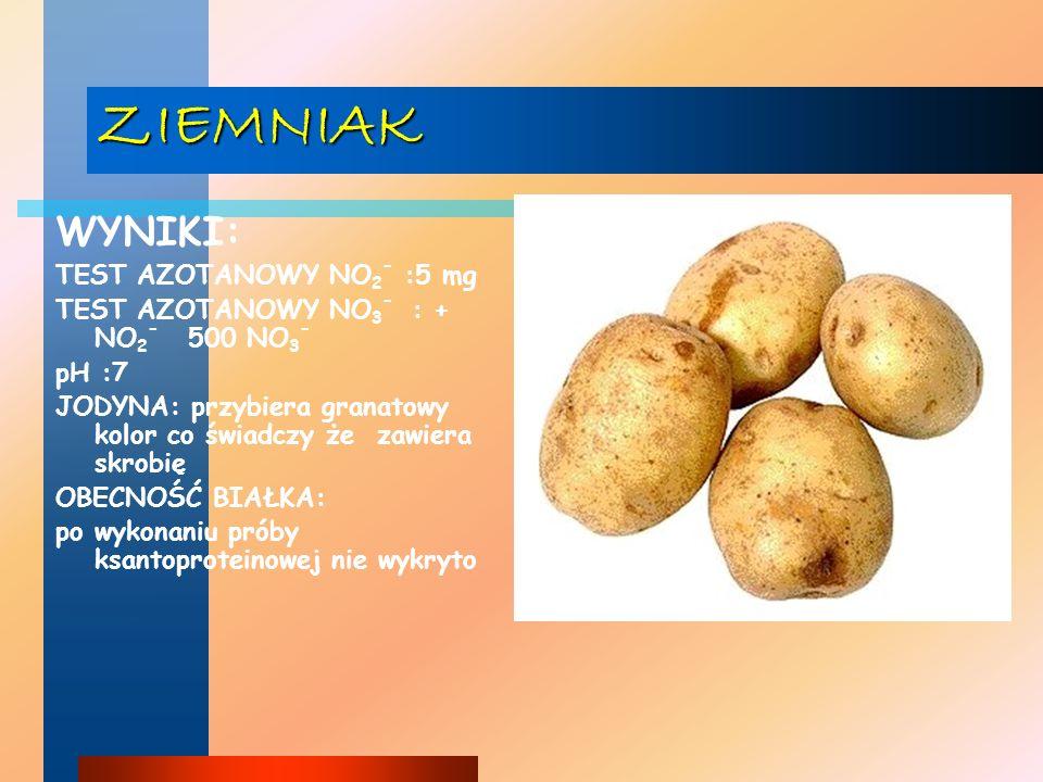 ZIEMNIAK WYNIKI: TEST AZOTANOWY NO2- :5 mg