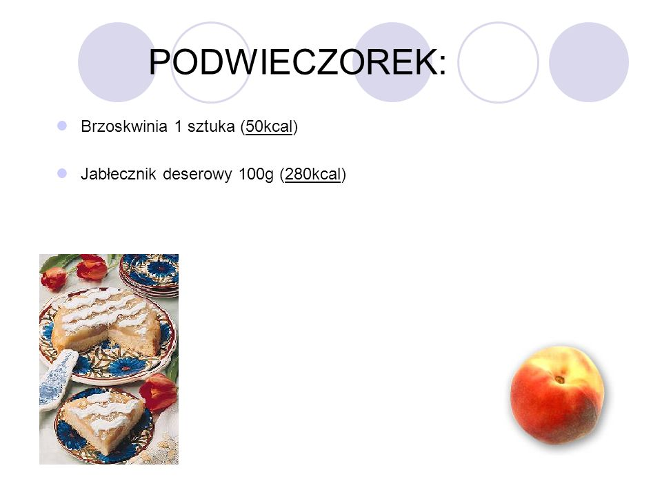 PODWIECZOREK: Brzoskwinia 1 sztuka (50kcal)