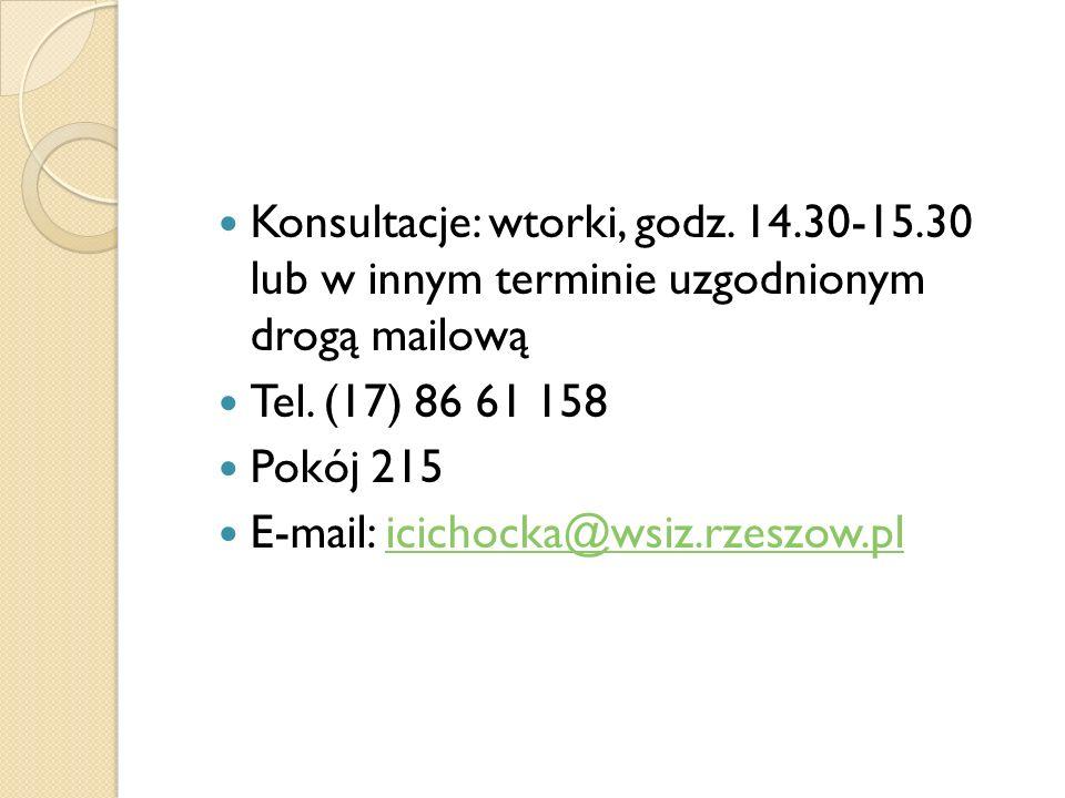 Konsultacje: wtorki, godz. 14. 30-15